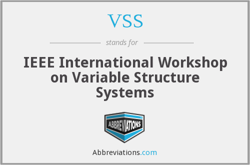 VSS - IEEE International Workshop on Variable Structure Systems