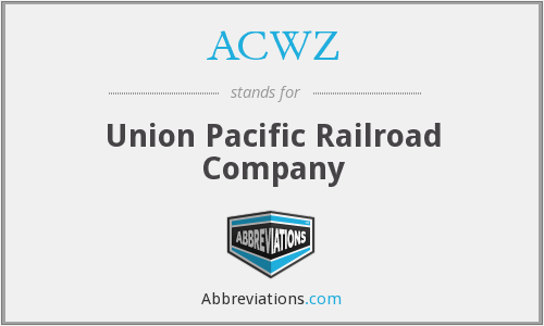 ACWZ - Union Pacific Railroad Company