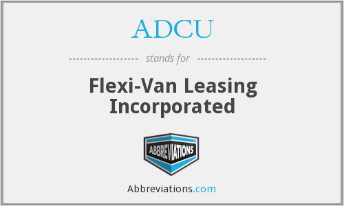ADCU - Flexi-Van Leasing Incorporated