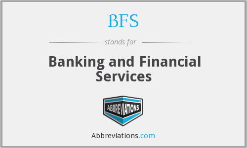BFS - Banking and Financial Services