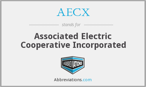 AECX - Associated Electric Cooperative Incorporated