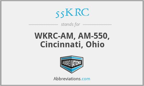 55KRC - WKRC-AM, AM-550, Cincinnati, Ohio