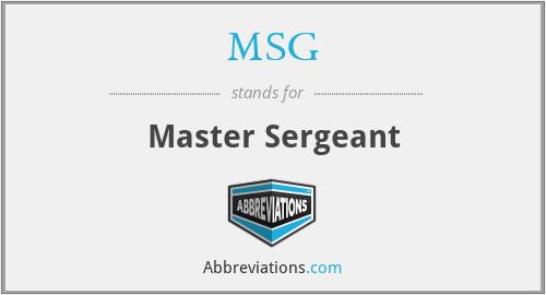 MSG - Master Sergeant