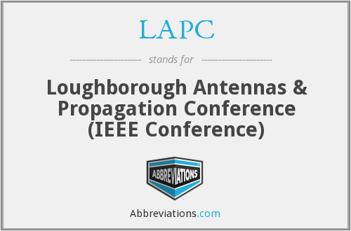 LAPC - Loughborough Antennas & Propagation Conference (IEEE Conference)