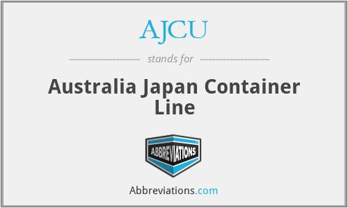 AJCU - Australia Japan Container Line
