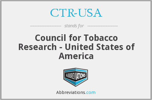 CTR-USA - Council for Tobacco Research - United States of America