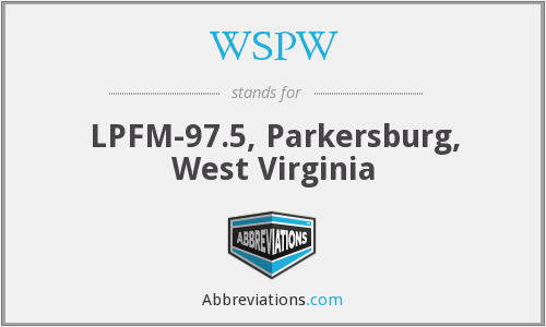 WSPW - LPFM-97.5, Parkersburg, West Virginia