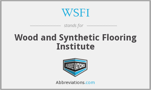 WSFI - Wood and Synthetic Flooring Institute