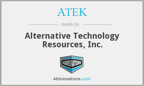 What does ATEK stand for?