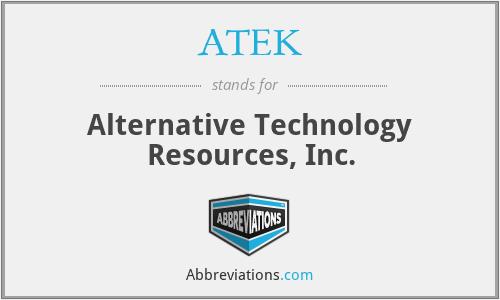 ATEK - Alternative Technology Resources, Inc.