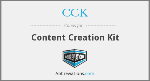 CCK - Content Creation Kit