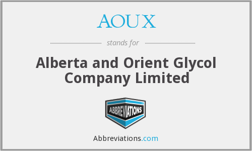AOUX - Alberta and Orient Glycol Company Limited