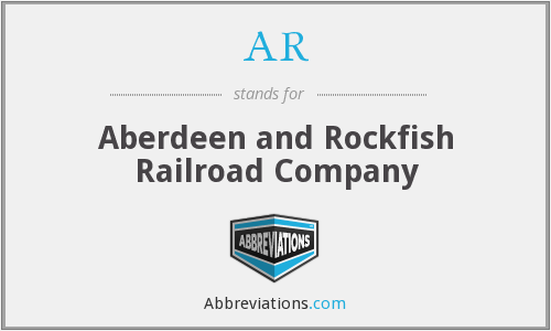 AR - Aberdeen and Rockfish Railroad Company