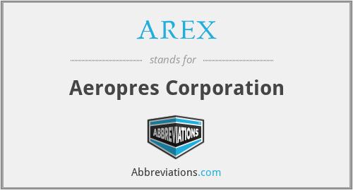 AREX - Aeropres Corporation