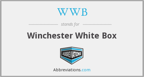 WWB - Winchester White Box