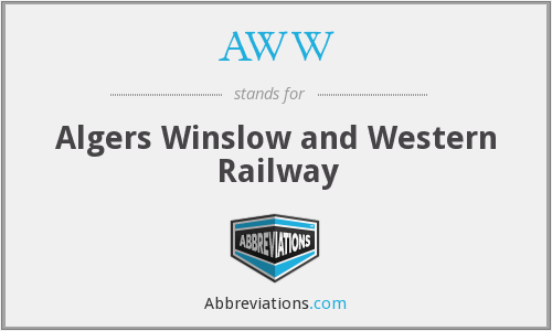 AWW - Algers Winslow and Western Railway