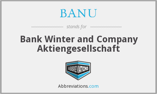 BANU - Bank Winter and Company Aktiengesellschaft
