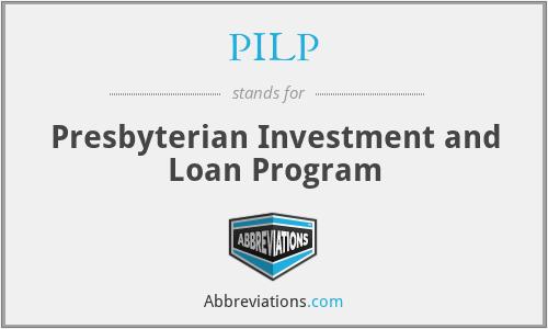 PILP - Presbyterian Investment and Loan Program