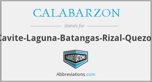 CALABARZON - Cavite-Laguna-Batangas-Rizal-Quezon