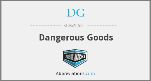 DG - Dangerous Goods