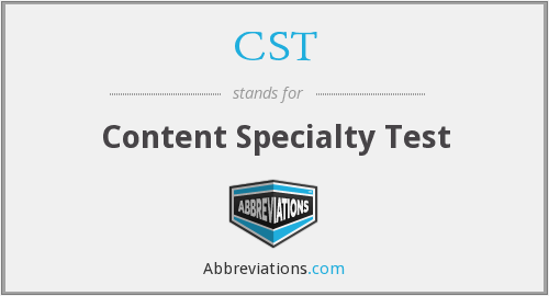CST - Content Specialty Test