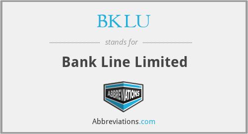BKLU - Bank Line Limited