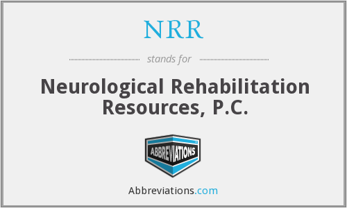 NRR - Neurological Rehabilitation Resources, P.C.
