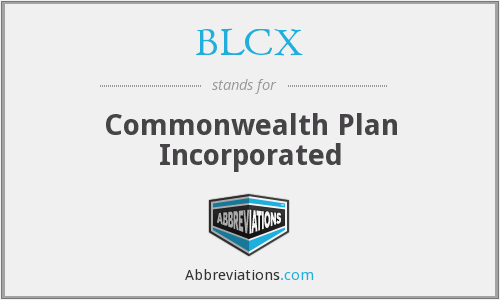 BLCX - Commonwealth Plan Incorporated