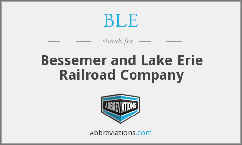BLE - Bessemer and Lake Erie Railroad Company