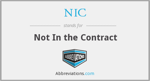 NIC - Not In the Contract