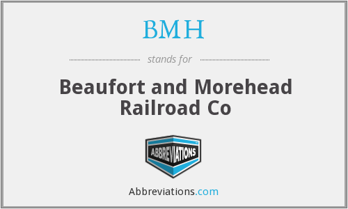 BMH - Beaufort and Morehead Railroad Co