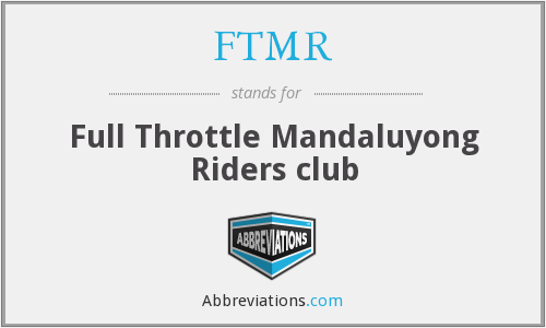 FTMR - Full Throttle Mandaluyong Riders club