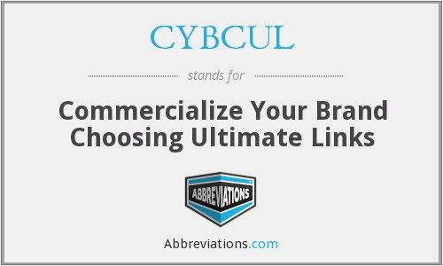 CYBCUL - Commercialize Your Brand Choosing Ultimate Links