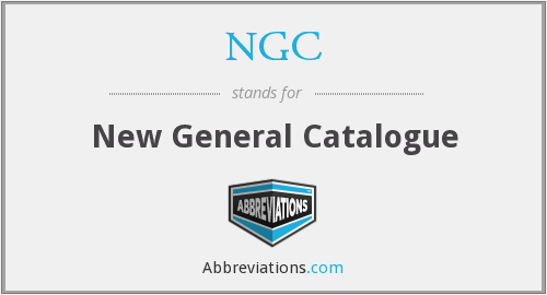 NGC - New General Catalogue