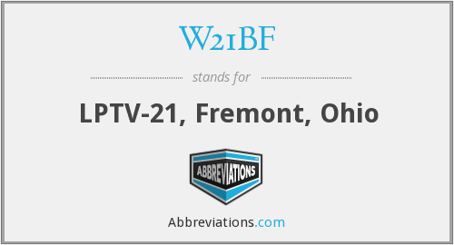 W21BF - LPTV-21, Fremont, Ohio