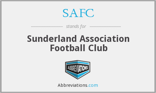 SAFC - Sunderland Association Football Club