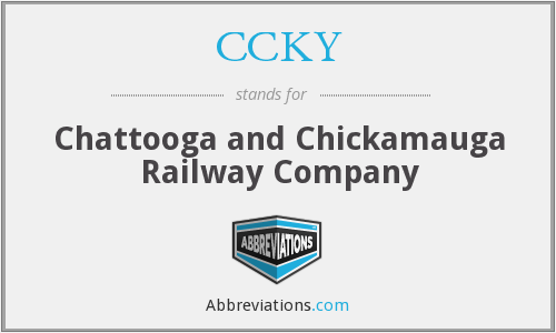 CCKY - Chattooga and Chickamauga Railway Company