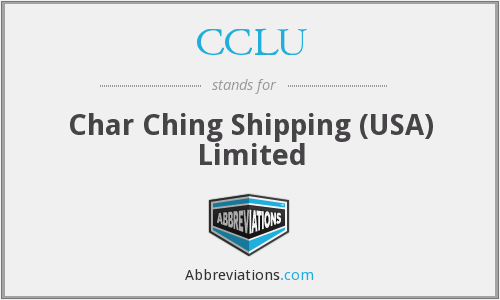 CCLU - Char Ching Shipping (USA) Limited