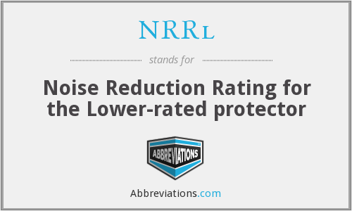 NRRl - Noise Reduction Rating for the Lower-rated protector