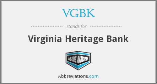 VGBK - Virginia Heritage Bank