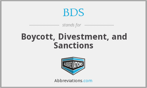 BDS - Boycott, Divestment, and Sanctions