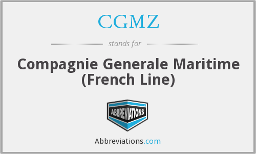 CGMZ - Compagnie Generale Maritime (French Line)