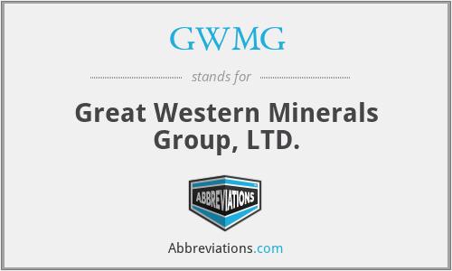 GWMG - Great Western Minerals Group, LTD.