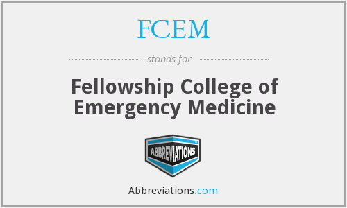 FCEM - Fellowship College of Emergency Medicine