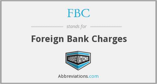 FBC - Foreign Bank Charges