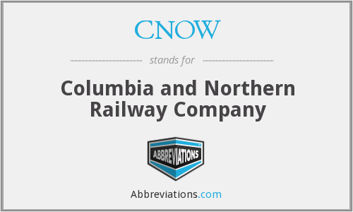 CNOW - Columbia and Northern Railway Company