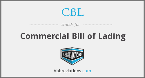 CBL - Commercial Bill of Lading