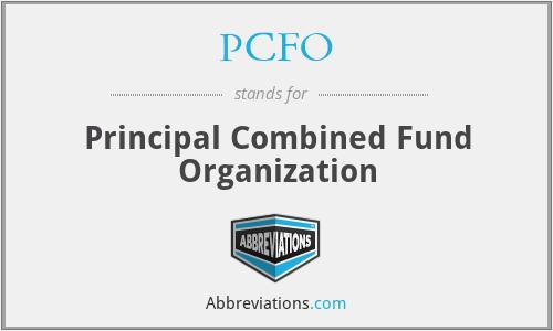 PCFO - Principal Combined Fund Organization