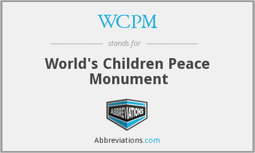 WCPM - World's Children Peace Monument