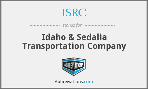 ISRC - Idaho & Sedalia Transportation Company